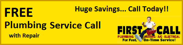 Plum FREE Service Charge Welcome to First Call Plumbing Pros